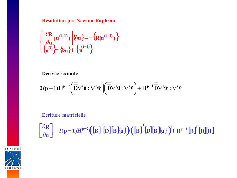 [ ] { } { } ï î í ì + d = - ú û ù ê ë é ¶ u R H ) 1 p ( 2 u R B D + =